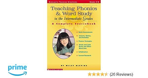 Amazon Teaching Phonics Word Study In The Intermediate Grades