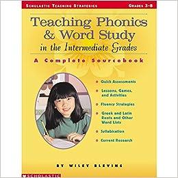 amazon com teaching phonics word study in the intermediate grades