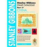 Stanley Gibbons Stamp Catalogue: China Including Hong Kong, Macao and Taiwan Part 17