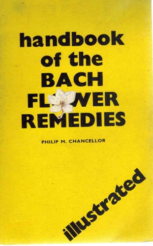 Handbook on the Bach Flower Remedies