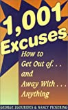1,001 Excuses, George D. Zgourides and Nancy Pickering, 1559502088