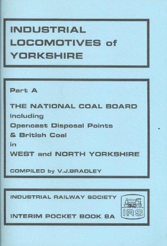 Industrial locomotives of Yorkshire (IPB)