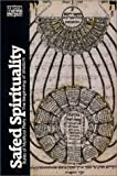 Safed Spirituality: Rules of Mystical Piety, the Beginning of Wisdom (Classics of Western Spirituality (Paperback))