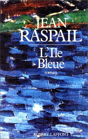 L'île bleue: Roman (French Edition)