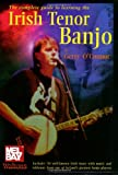 The Complete Guide to Learning the Irish Tenor Banjo, Gerry O'Connor, 0786643129