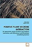 Positive Plant Microbe Interaction, Aftab Afzal and Asghari Bano, 3639250508