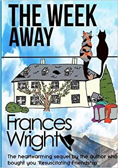 Book The Week Away by Frances Wright (2015-10-10)