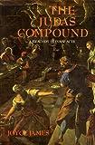 The Judas Compound, Joyce H. James, 0962928739