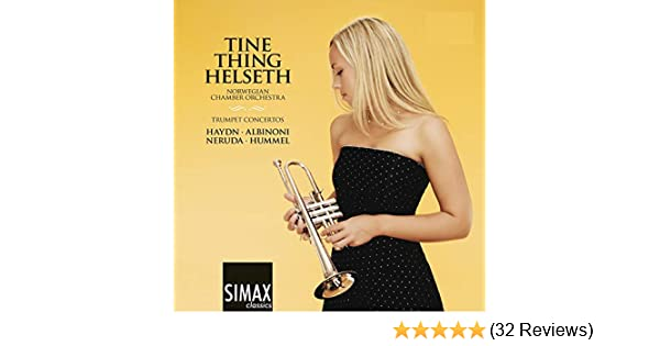 Trumpet Concertos by Tine Thing Helseth on Amazon Music