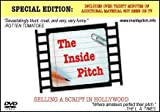 img - for The Inside Pitch: Selling a Script in Hollywood book / textbook / text book