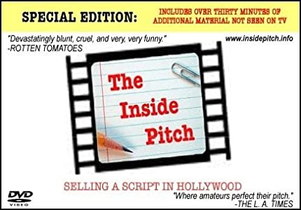 The Inside Pitch: Selling a Script in Hollywood