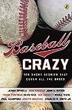 Baseball Crazy, , 0142413712