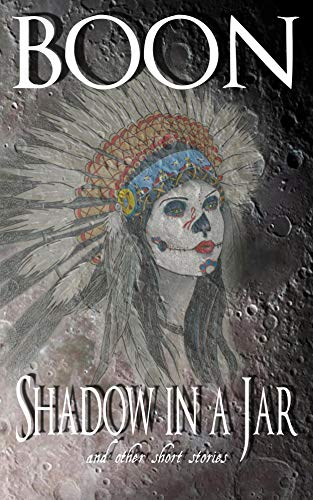 Shadow in a Jar: and other short stories