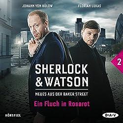 Ein Fluch in Rosarot (Sherlock & Watson - Neues aus der Baker Street 2)