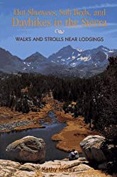 Hot Showers, Soft Beds, and Dayhikes in the Sierra: Walks and Strols Near Lodgings