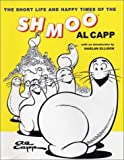 The Short Life and Happy Times of the Shmoo