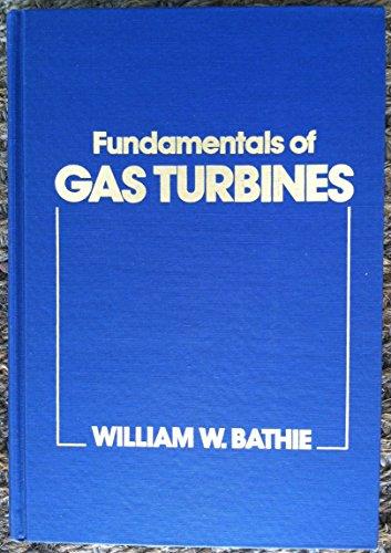 Fundamentals of Gas Turbines (Industrial Gas Turbines)
