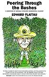 Peering Through the Bushes, Edward Flattau, 1413461131