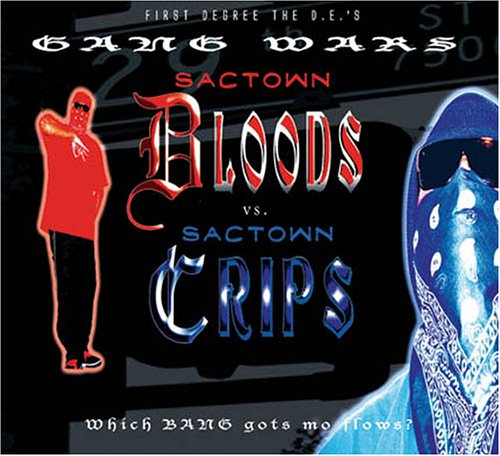 Sactown Bloods vs. Sactown Crips
