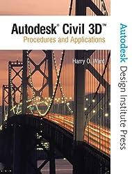 Autodesk Civil 3D: Procedures and Applications