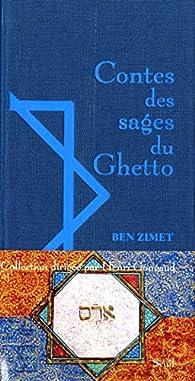 Contes des sages du ghetto par Ben Zimet