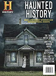 Haunted History: Real-Life Ghost Stories and Supernatural Events