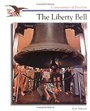The Liberty Bell, Gail Sakurai, 0516200674