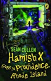 Hamish X Goes To Providence Rhode Island by Sean Cullen front cover