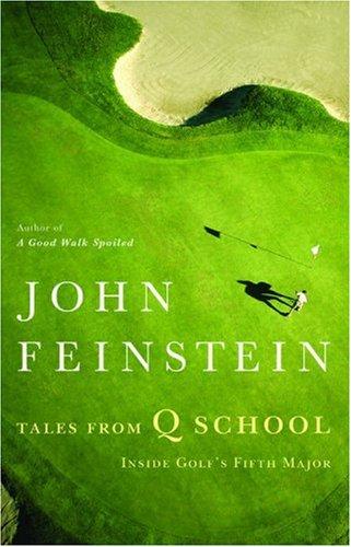 Download Tales from Q School: Inside Golf's Fifth Major ebook