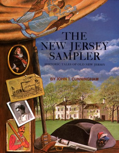 The New Jersey Sampler: Historic Tales of Old New -