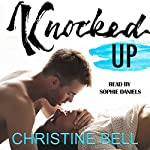 Knocked Up | Christine Bell