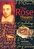 img - for The Rose Theatre: An Archeological Discovery book / textbook / text book