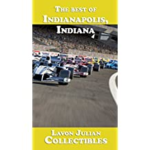The best of Indianapolis, Indiana (Lavon Julian's Collectible Travel Guides)