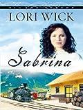 Sabrina, Lori Wick, 1594152411