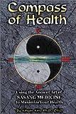 Compass of Health, Kihyon Kim, 156414559X