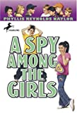 A Spy among the Girls, Phyllis Reynolds Naylor, 0440413907