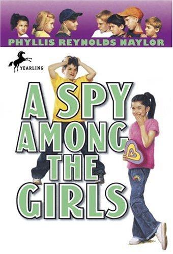 A Spy Among the Girls (Boy/Girl - Spy Among Friends