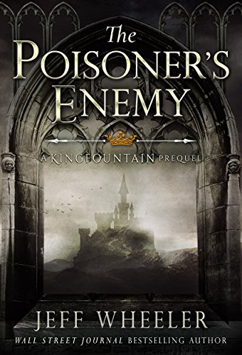The Poisoner's Enemy (a Kingfountain prequel) (The Kingfountain Series)