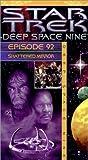 Star Trek - Deep Space Nine, Episode 92: Shattered Mirror [VHS]