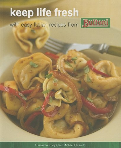 Keep Life Fresh with Easy Italian Recipes from Buitoni