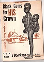Black Gems for His Crown, African Stories…