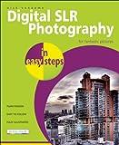 Digital SLR Photography, Nick Vandome, 1840783788
