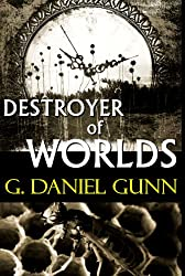 Destroyer of Worlds (English Edition)