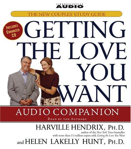 Getting the Love You Want Audio Companion: The New Couples' Study Guide by Simon & Schuster Audio