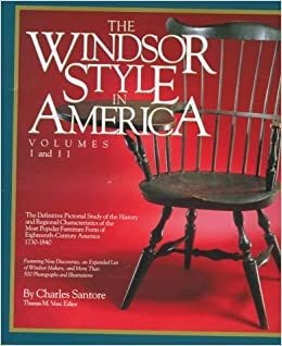 The Windsor Style In America Definitive Pictorial Study Of History And Regional Characteristics Most Popular Furniture Form 18th Century