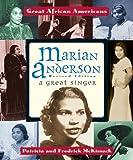 Marian Anderson, Patricia C. McKissack and Fredrick L. McKissack, 0894903039