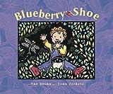 The Blueberry Shoe, Ann Dixon, 0882405187