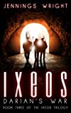 IXEOS: Darian's War (The Ixeos Trilogy Book 3)