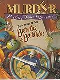Burritos & Bandidos Murder Mystery Dinner Party Game