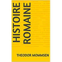 Histoire Romaine (French Edition)
